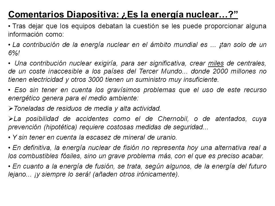 Comentarios Diapositiva: ¿Es la energía nuclear…
