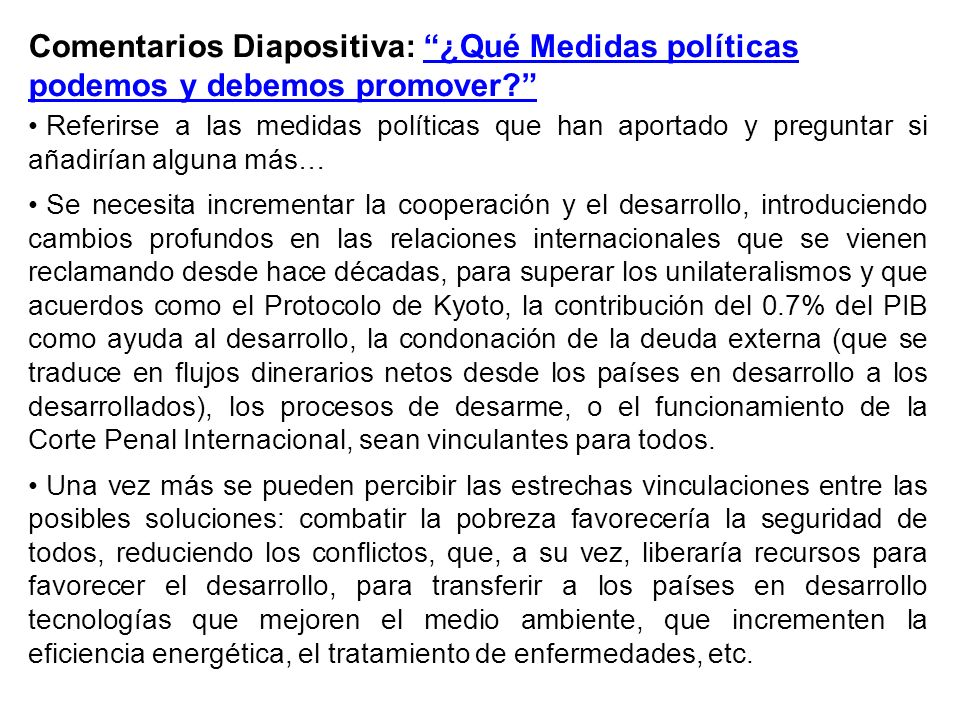Comentarios Diapositiva: ¿Qué Medidas políticas podemos y debemos promover