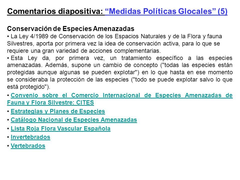 Comentarios diapositiva: Medidas Políticas Glocales (5)