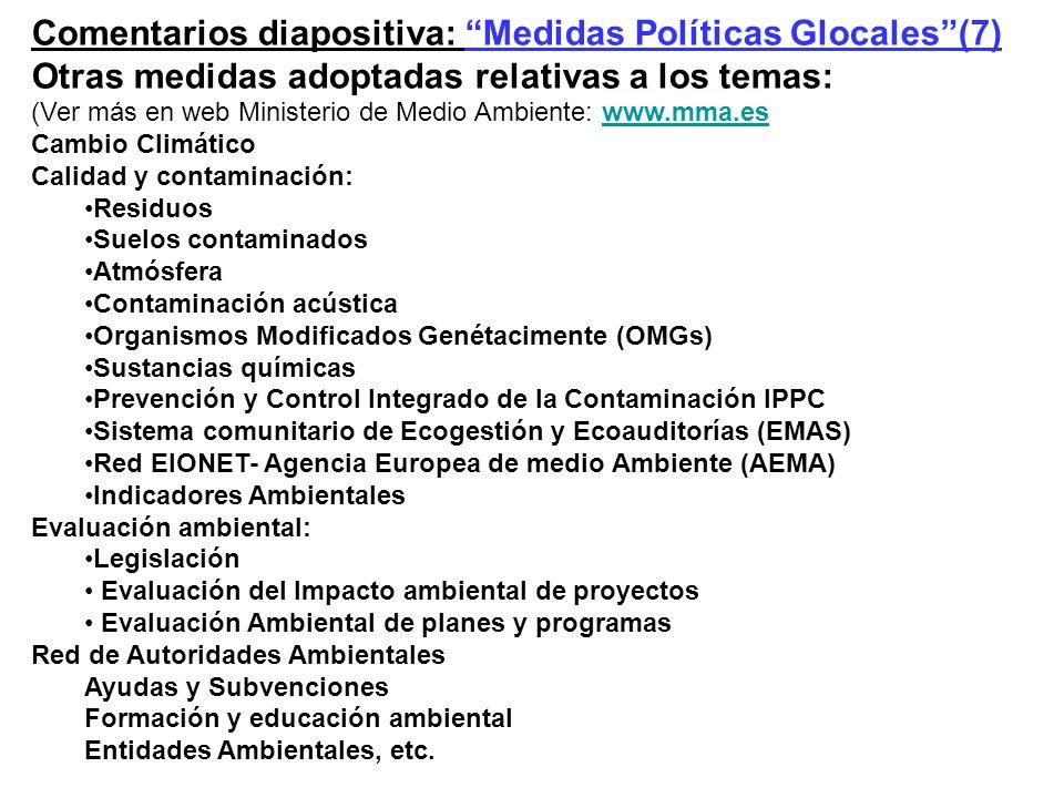 Comentarios diapositiva: Medidas Políticas Glocales (7)