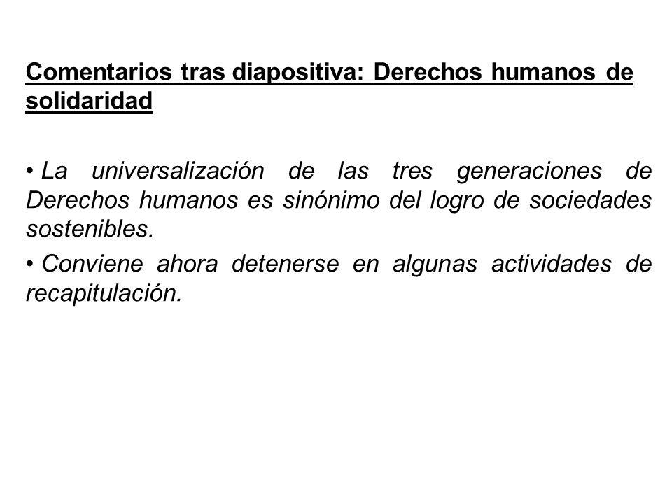 Comentarios tras diapositiva: Derechos humanos de solidaridad