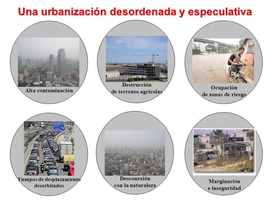 Una urbanización desordenada y especulativa Tiempos de desplazamiento