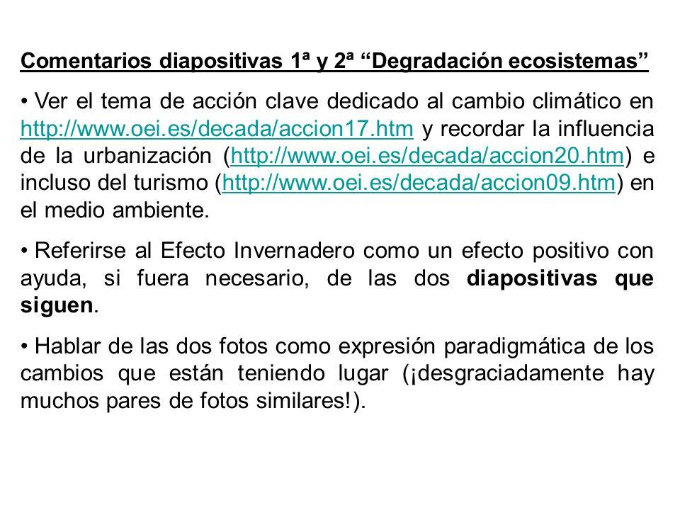 Comentarios diapositivas 1ª y 2ª Degradación ecosistemas
