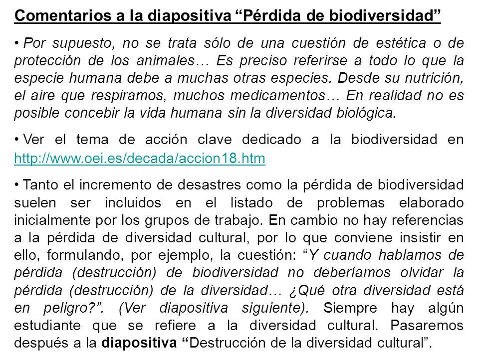 Comentarios a la diapositiva Pérdida de biodiversidad