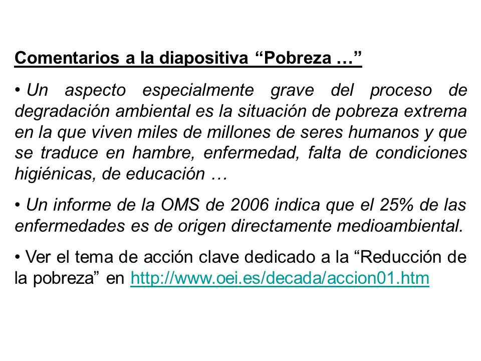 Comentarios a la diapositiva Pobreza …