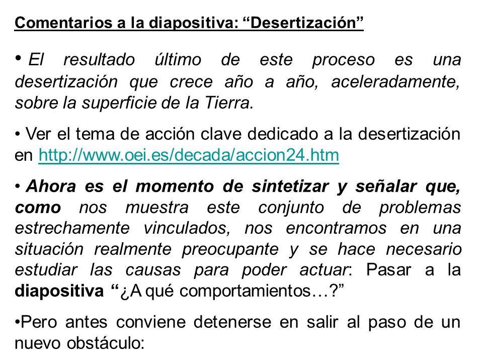 Comentarios a la diapositiva: Desertización