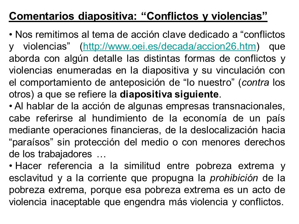 Comentarios diapositiva: Conflictos y violencias