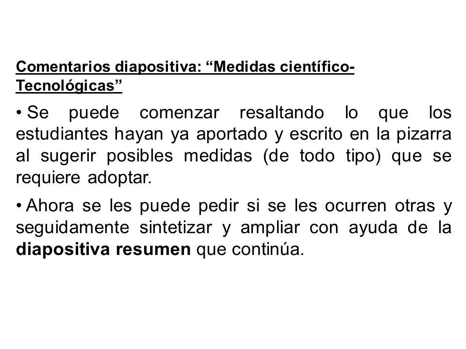 Comentarios diapositiva: Medidas científico-Tecnológicas
