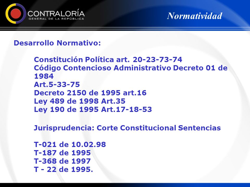 Normatividad Desarrollo Normativo: