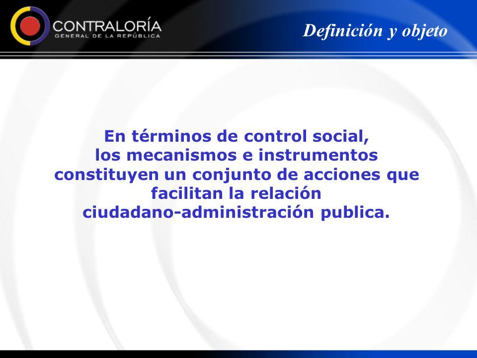 Definición y objeto En términos de control social,