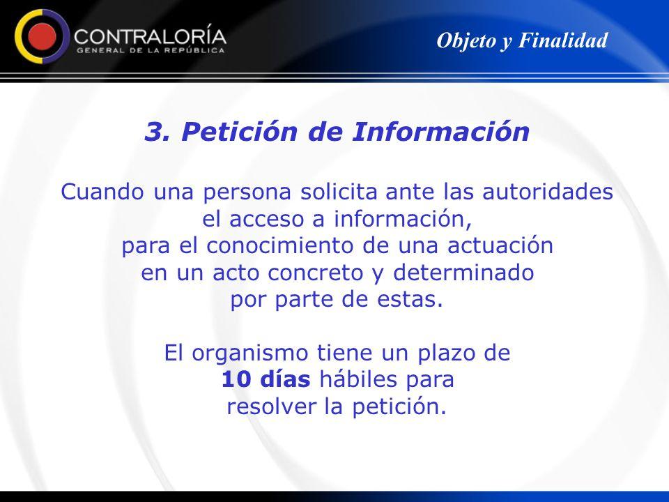 3. Petición de Información