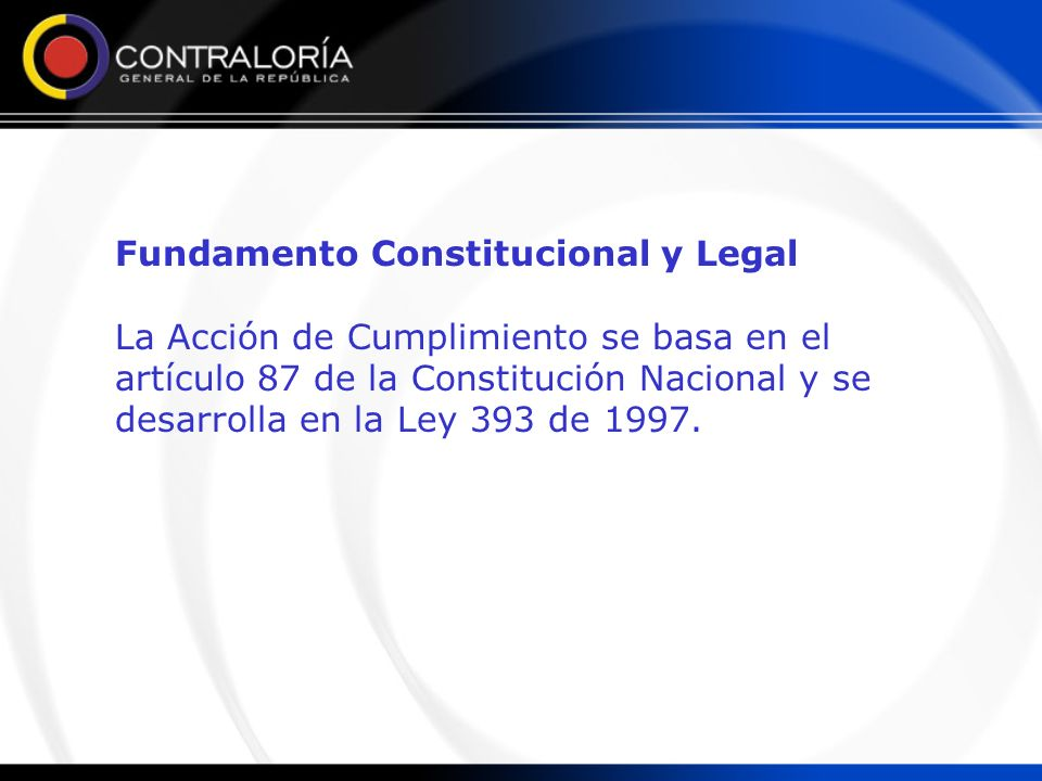 Fundamento Constitucional y Legal
