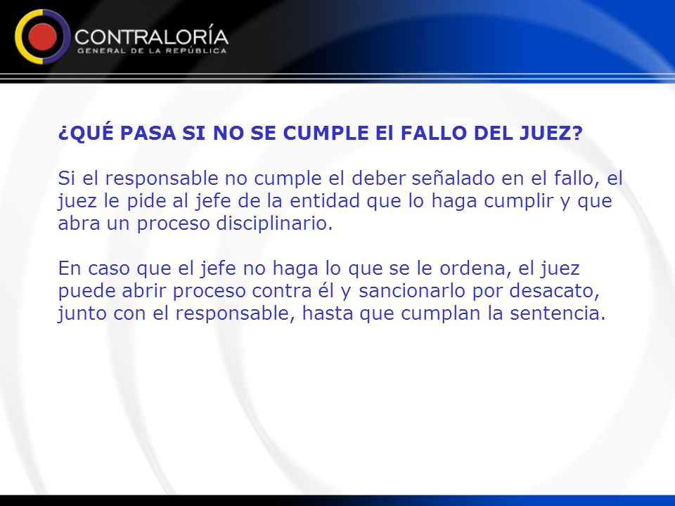 ¿QUÉ PASA SI NO SE CUMPLE El FALLO DEL JUEZ