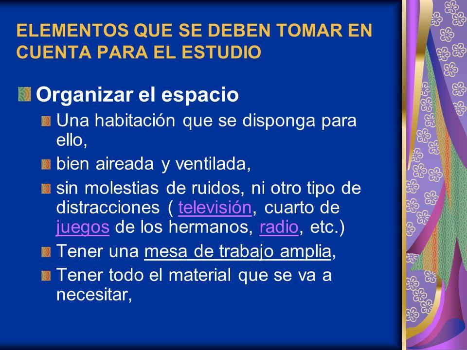 ELEMENTOS QUE SE DEBEN TOMAR EN CUENTA PARA EL ESTUDIO
