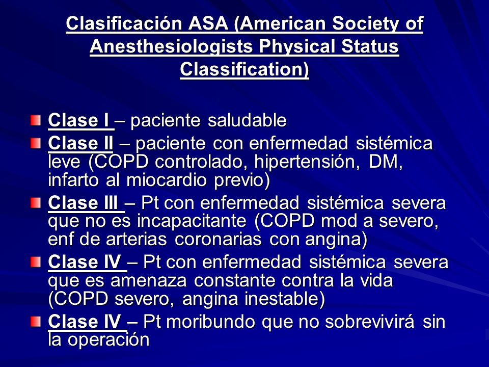 Clasificación ASA (American Society of Anesthesiologists Physical Status Classification)
