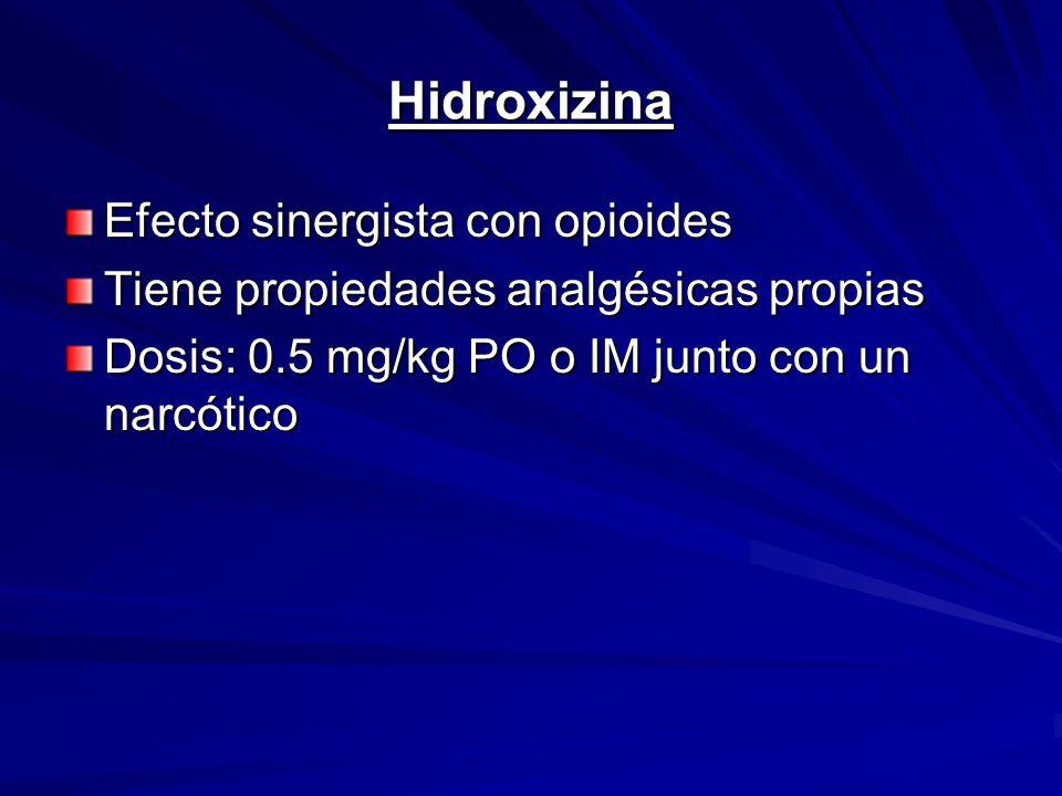 Hidroxizina Efecto sinergista con opioides