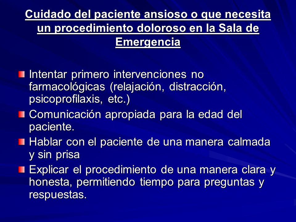 Cuidado del paciente ansioso o que necesita un procedimiento doloroso en la Sala de Emergencia