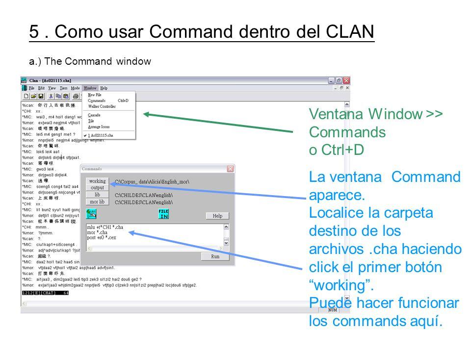 5 . Como usar Command dentro del CLAN