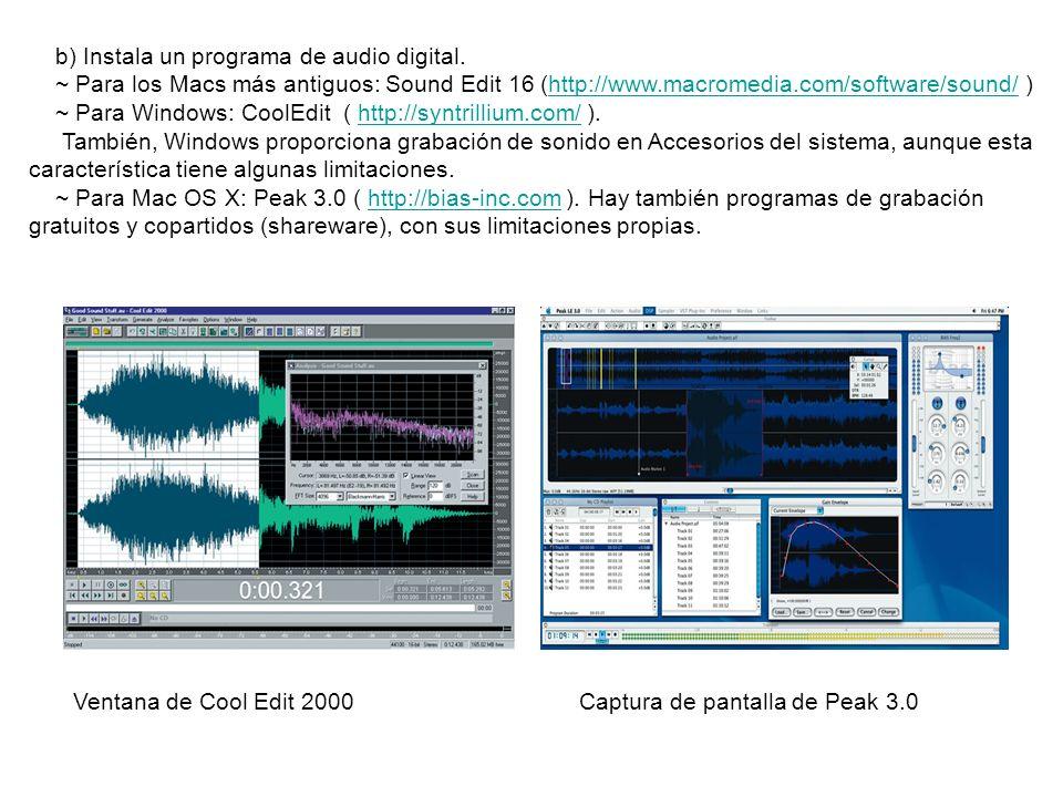 b) Instala un programa de audio digital.