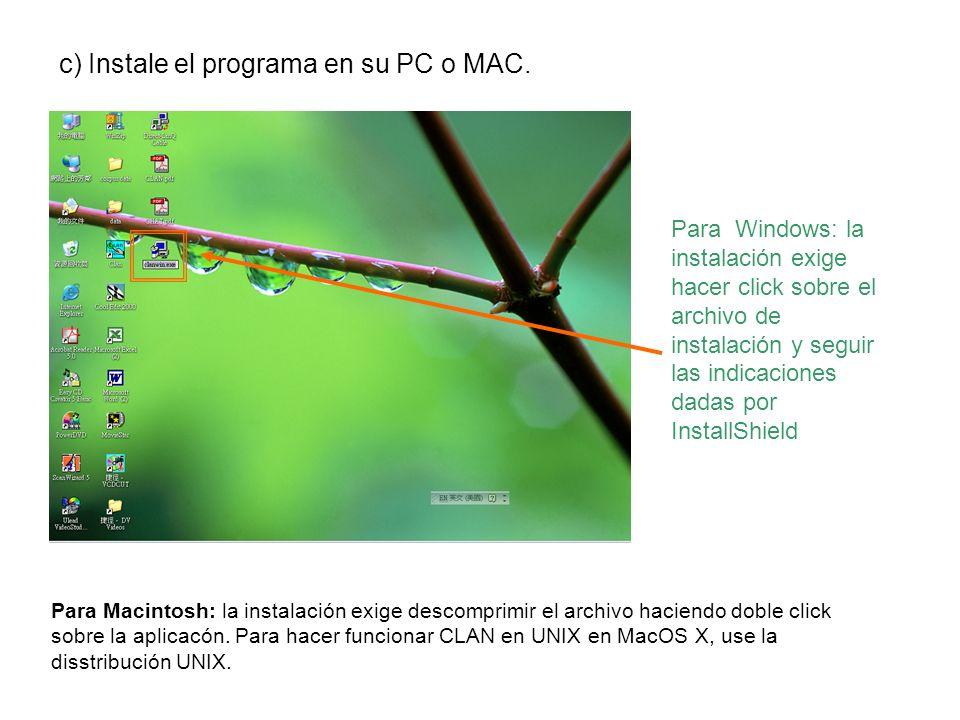 c) Instale el programa en su PC o MAC.