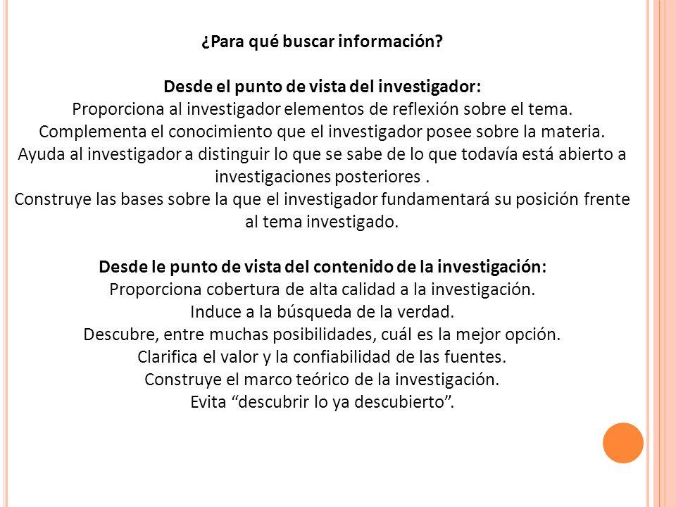 ¿Para qué buscar información