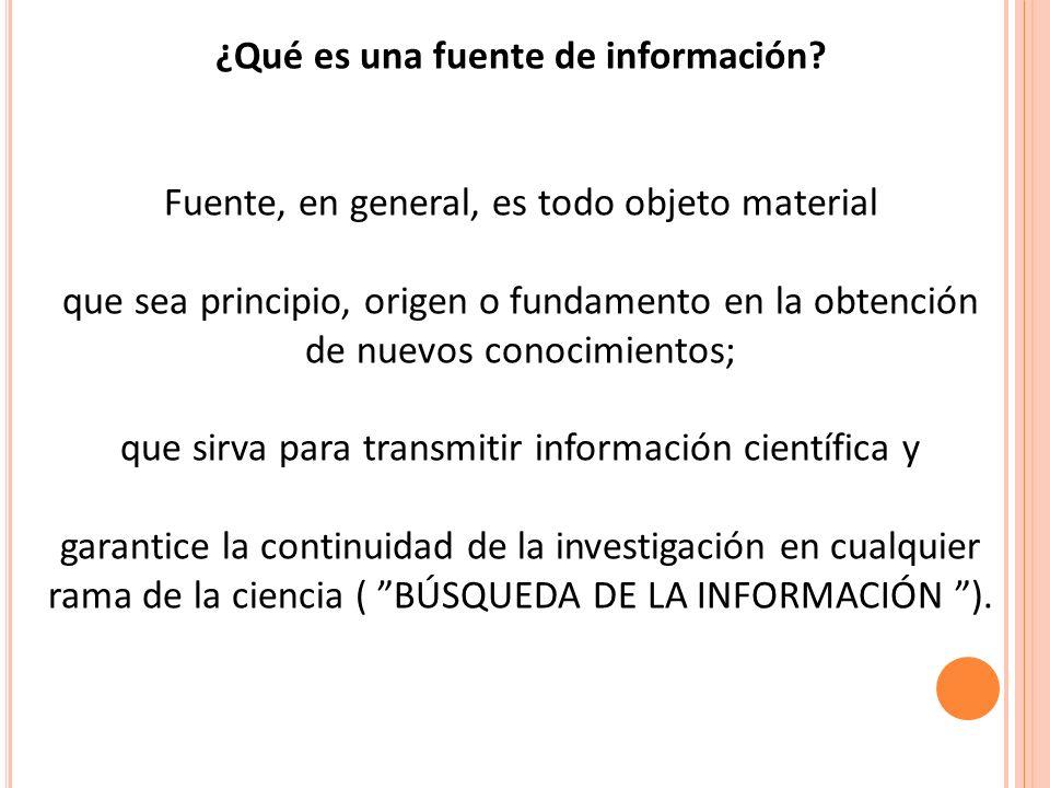 ¿Qué es una fuente de información