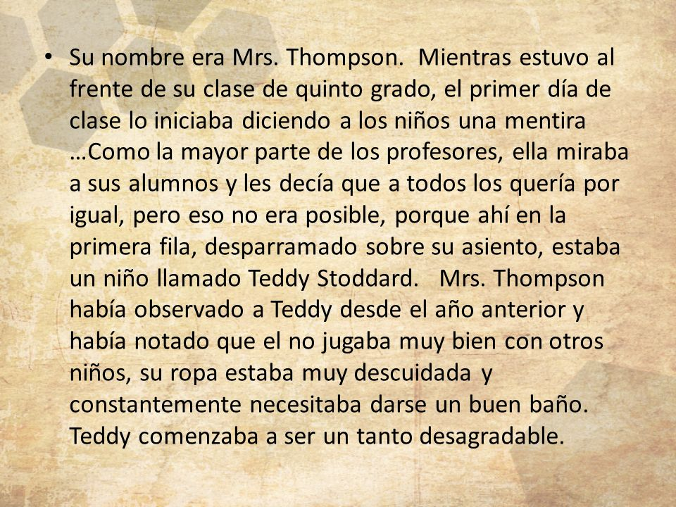 Su nombre era Mrs. Thompson