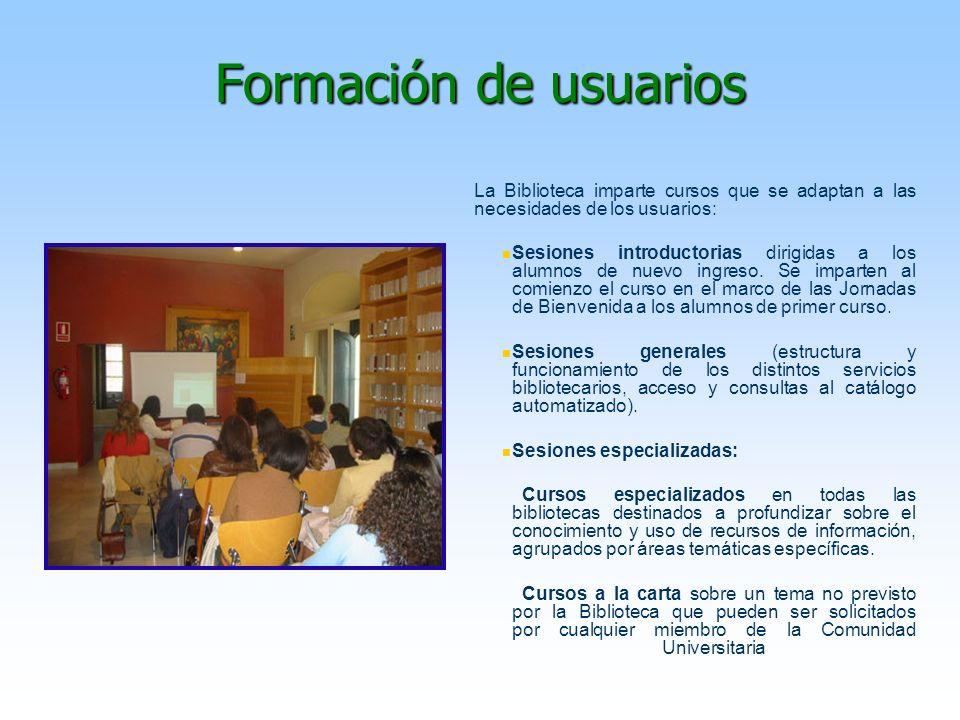 Formación de usuariosLa Biblioteca imparte cursos que se adaptan a las necesidades de los usuarios: