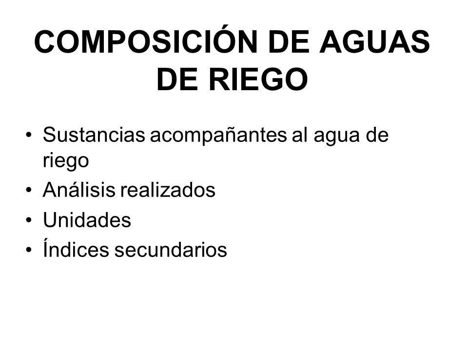 COMPOSICIÓN DE AGUAS DE RIEGO