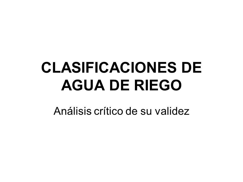 CLASIFICACIONES DE AGUA DE RIEGO