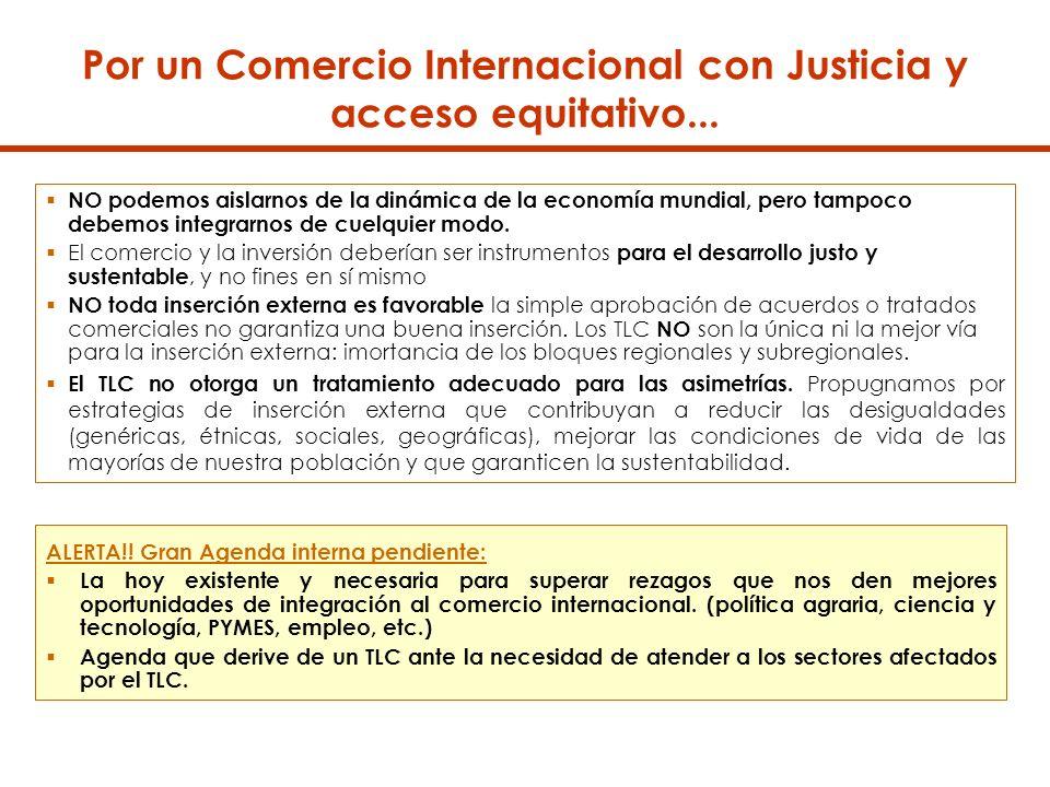 Por un Comercio Internacional con Justicia y acceso equitativo...