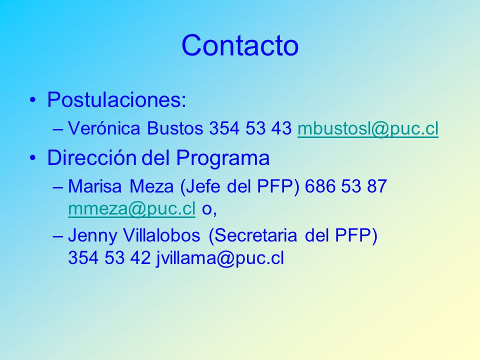 Contacto Postulaciones: Dirección del Programa