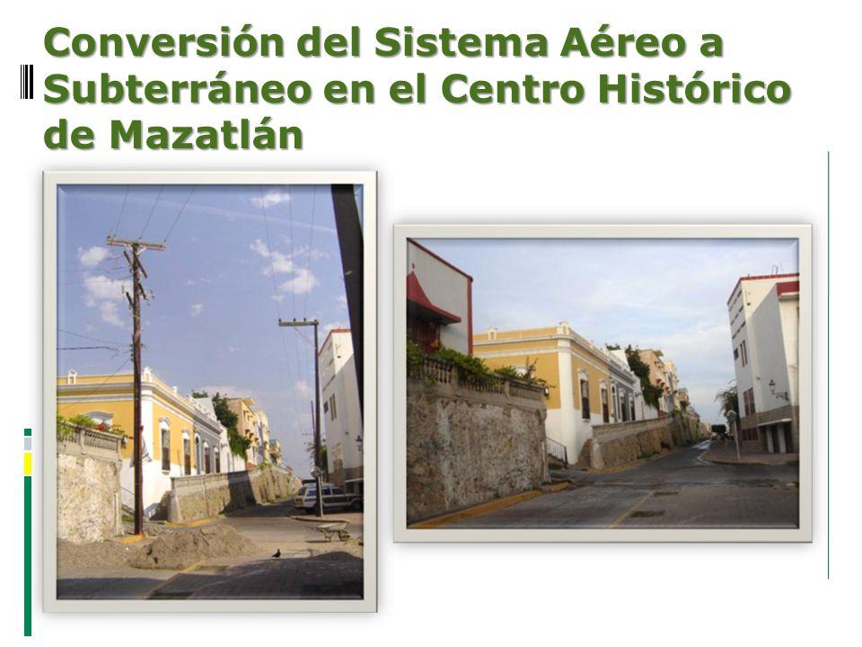 Conversión del Sistema Aéreo a Subterráneo en el Centro Histórico de Mazatlán