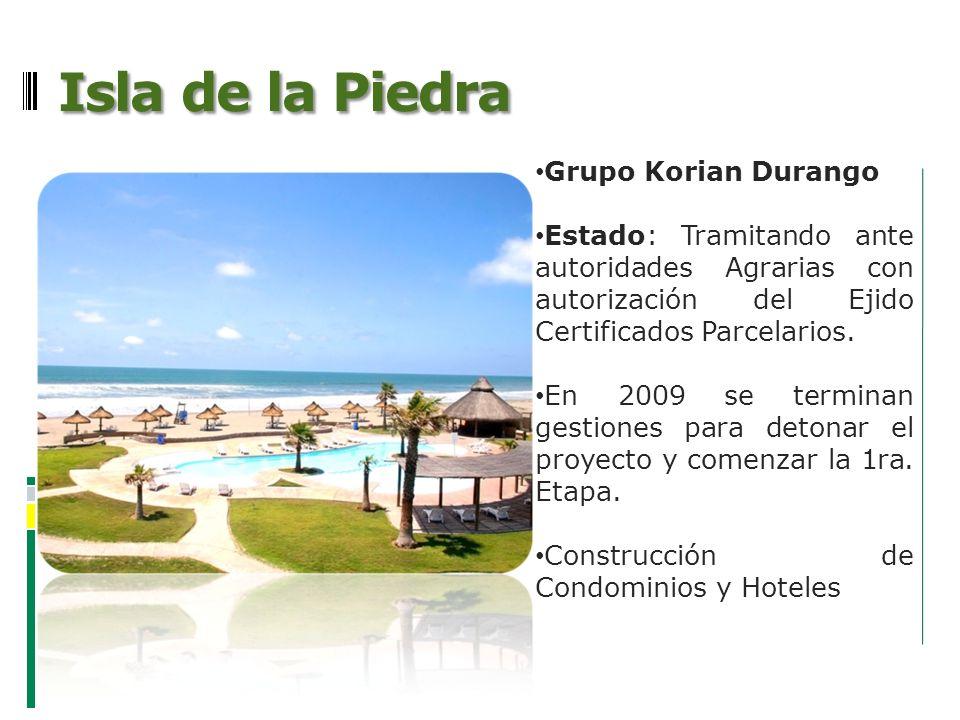 Isla de la Piedra Grupo Korian Durango