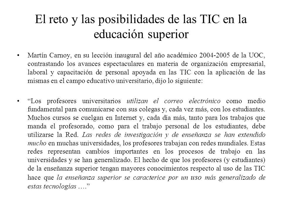 El reto y las posibilidades de las TIC en la educación superior