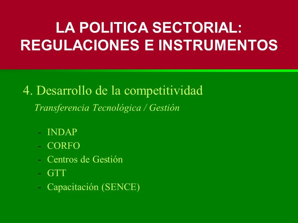 LA POLITICA SECTORIAL: REGULACIONES E INSTRUMENTOS