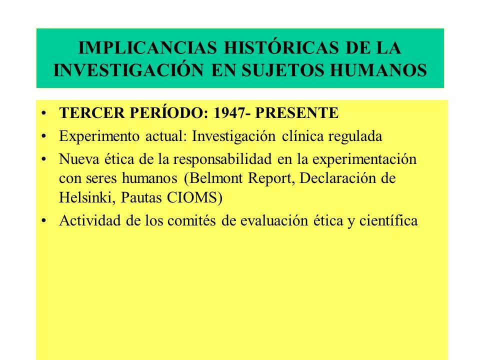 IMPLICANCIAS HISTÓRICAS DE LA INVESTIGACIÓN EN SUJETOS HUMANOS