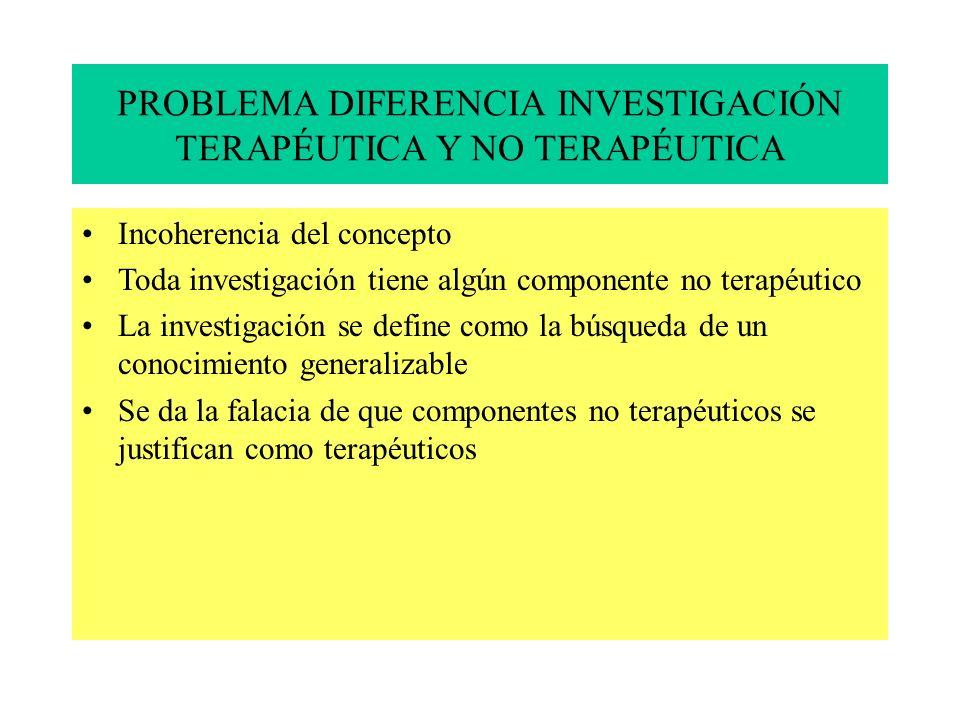 PROBLEMA DIFERENCIA INVESTIGACIÓN TERAPÉUTICA Y NO TERAPÉUTICA
