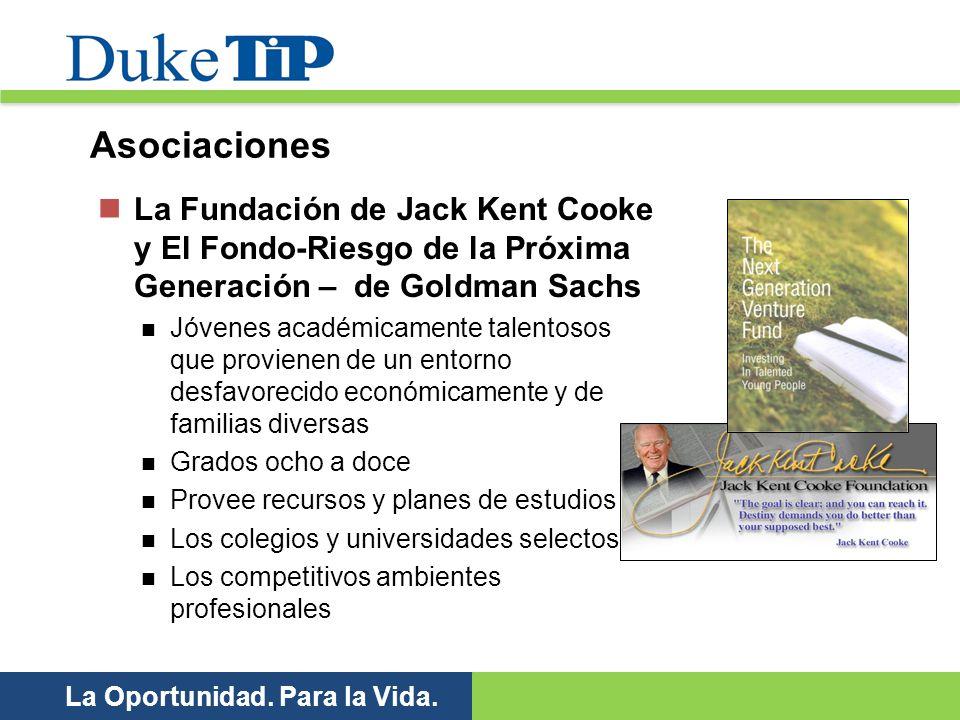 Asociaciones La Fundación de Jack Kent Cooke y El Fondo-Riesgo de la Próxima Generación – de Goldman Sachs.