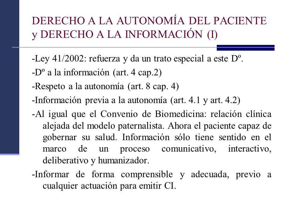 DERECHO A LA AUTONOMÍA DEL PACIENTE y DERECHO A LA INFORMACIÓN (I)