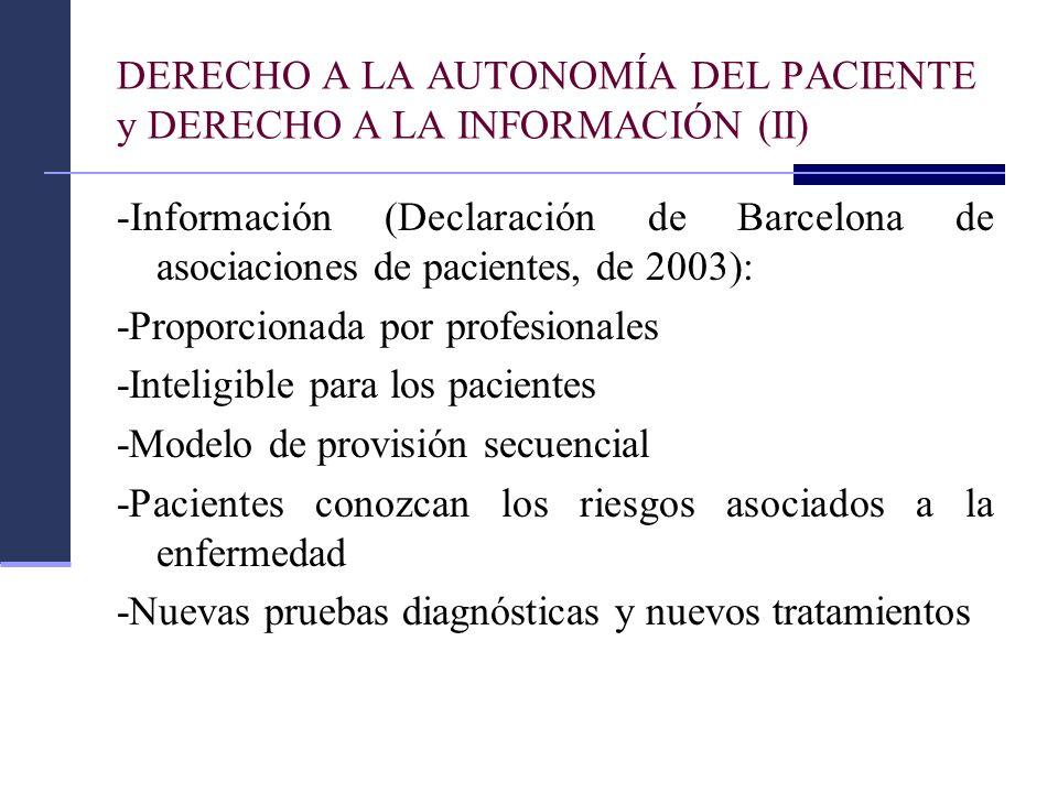 DERECHO A LA AUTONOMÍA DEL PACIENTE y DERECHO A LA INFORMACIÓN (II)