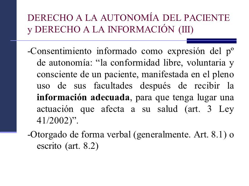 DERECHO A LA AUTONOMÍA DEL PACIENTE y DERECHO A LA INFORMACIÓN (III)