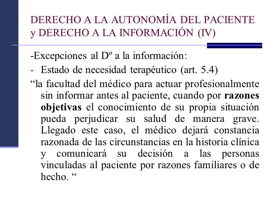 DERECHO A LA AUTONOMÍA DEL PACIENTE y DERECHO A LA INFORMACIÓN (IV)