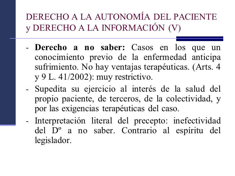 DERECHO A LA AUTONOMÍA DEL PACIENTE y DERECHO A LA INFORMACIÓN (V)