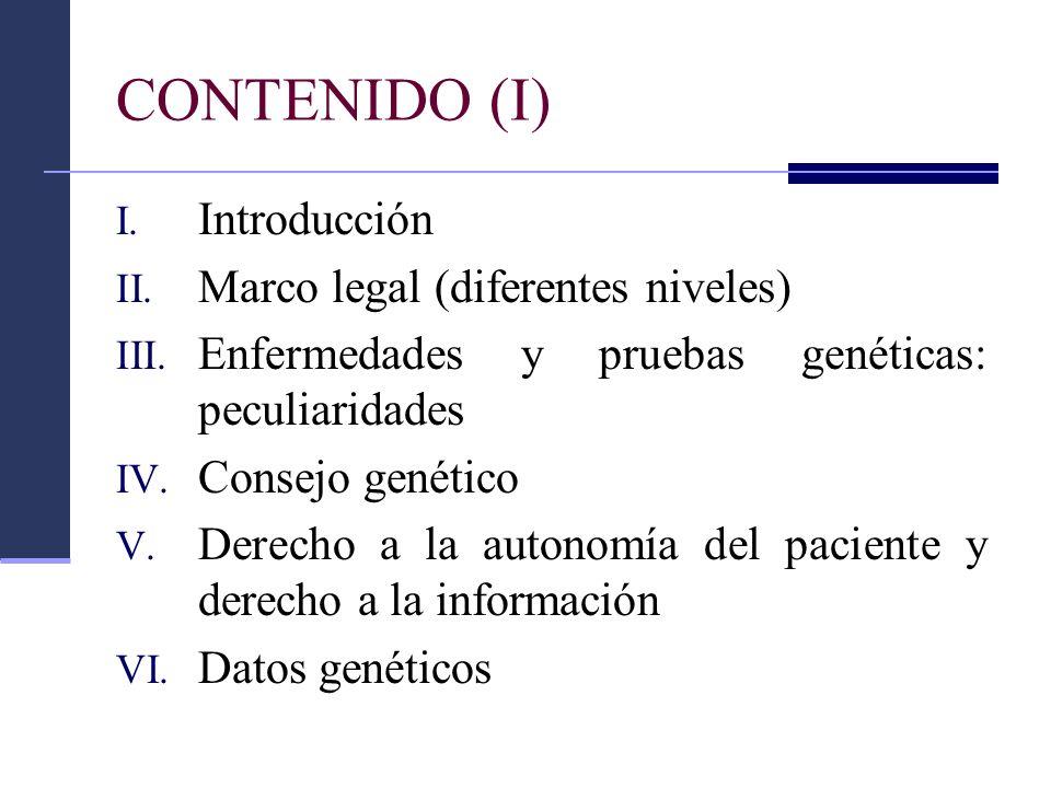 CONTENIDO (I) Introducción Marco legal (diferentes niveles)
