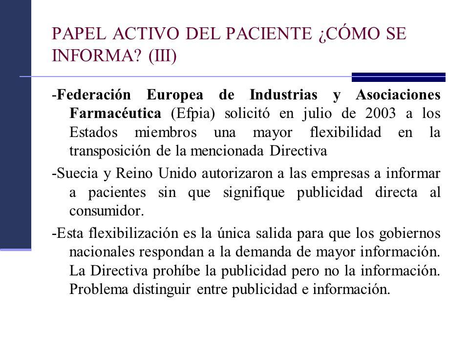 PAPEL ACTIVO DEL PACIENTE ¿CÓMO SE INFORMA (III)