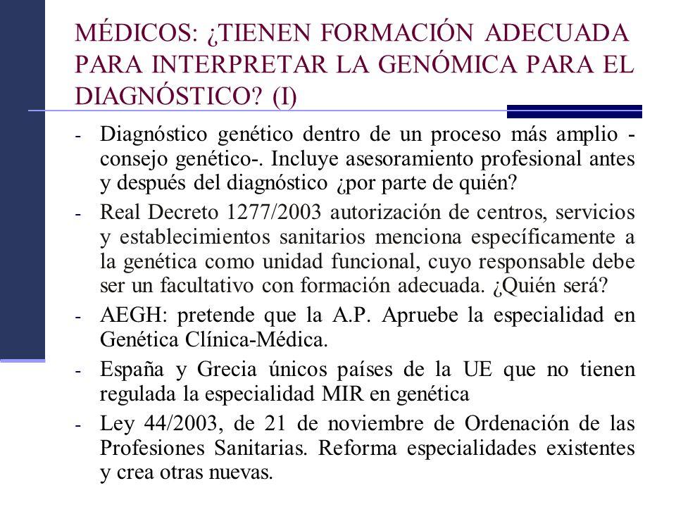 MÉDICOS: ¿TIENEN FORMACIÓN ADECUADA PARA INTERPRETAR LA GENÓMICA PARA EL DIAGNÓSTICO (I)