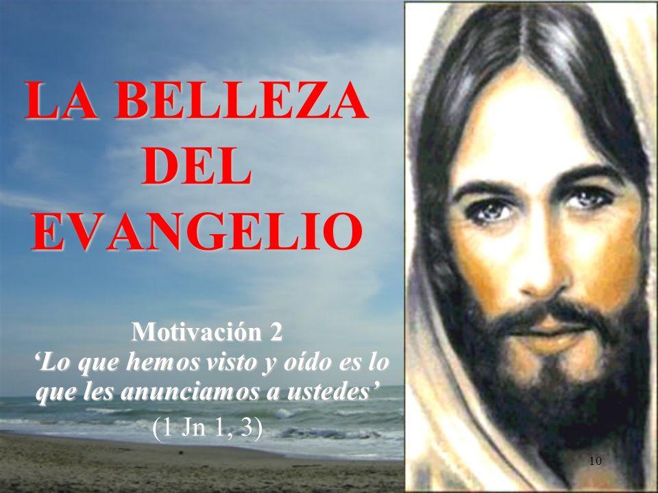 LA BELLEZA DEL EVANGELIO