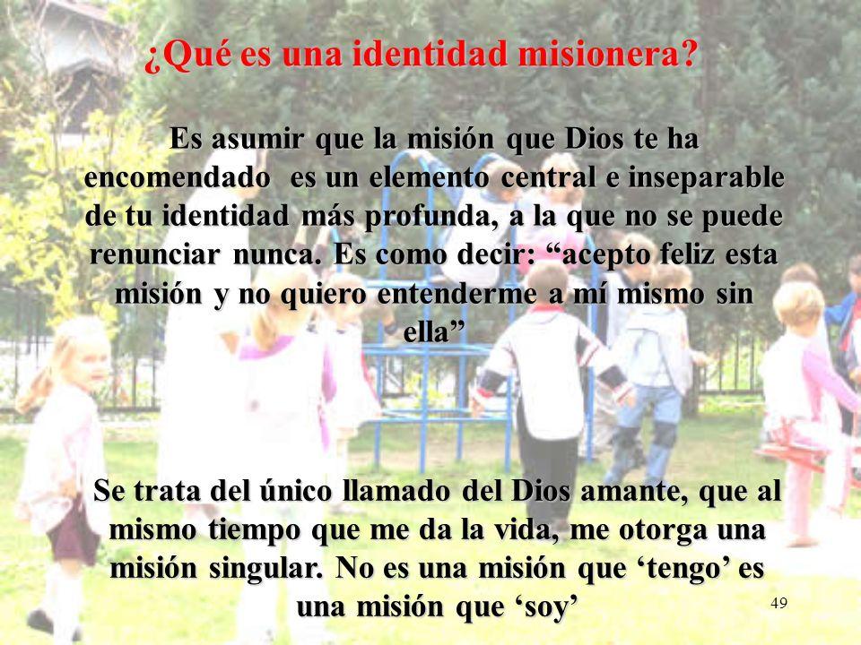 ¿Qué es una identidad misionera