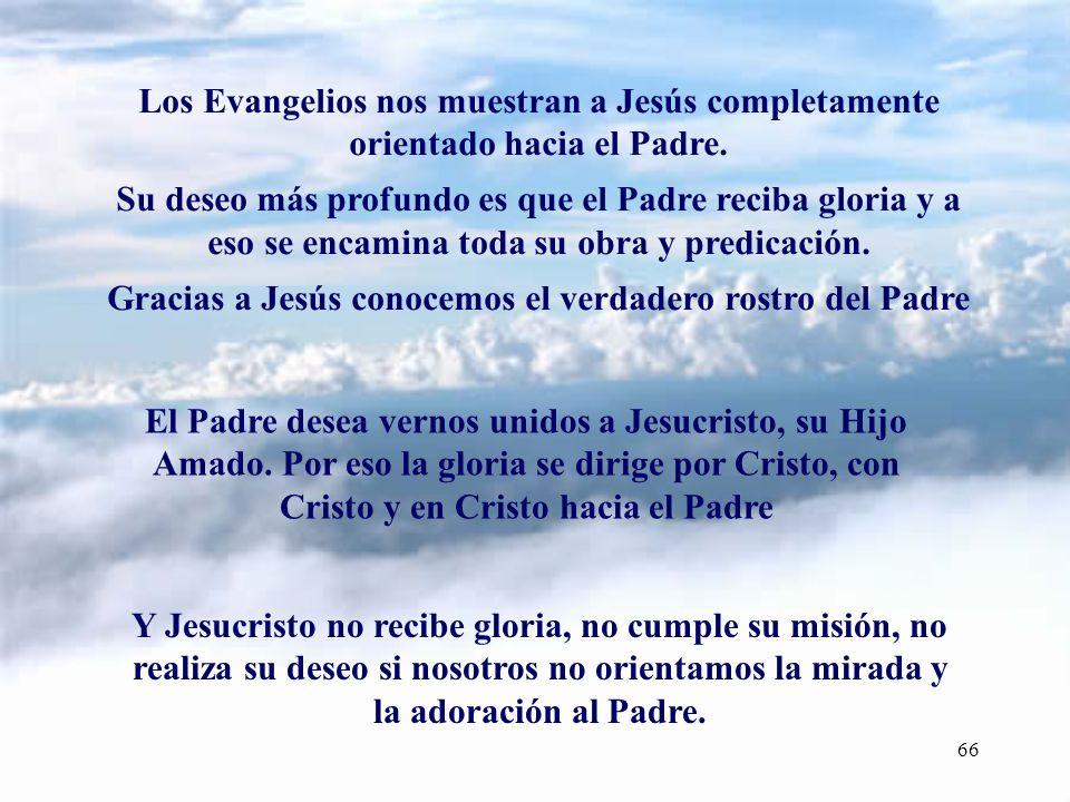 Gracias a Jesús conocemos el verdadero rostro del Padre